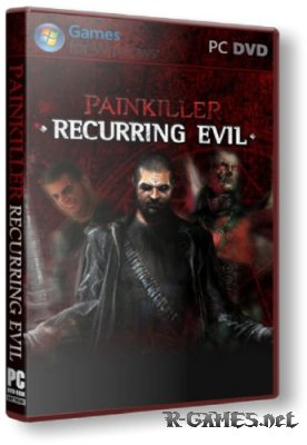 Painkiller Recurring Evil (2012/PC/RePack/Rus) by R.G.BestGamer