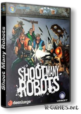 Shoot Many Robots (2012/PC/RePack/Eng) by UBNT