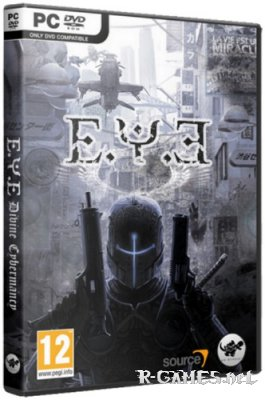 E.Y.E.: Divine Cybermancy [v1.3] (2011/PC/Rus/Eng/Repack) by [R.G. Catalyst]