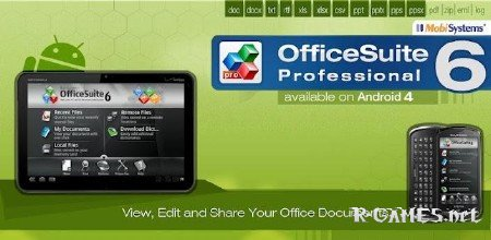 OfficeSuite Pro 6.0 + (PDF & HD)v6.1.885. [Android] RUS (2012)