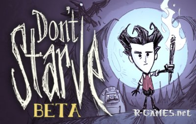 Don't Starve BETA 18 November (2012/ENG)