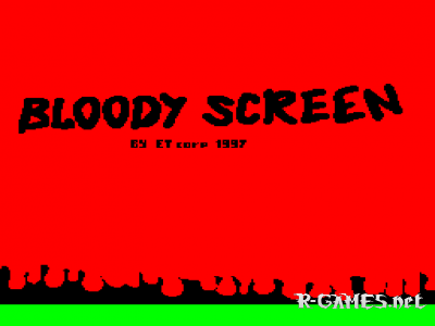 BLOODY SCREEN
