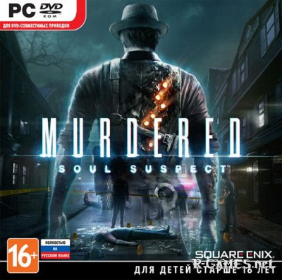 Murdered: Soul Suspect (2014/RUS/ENG/RePack by Fenixx)