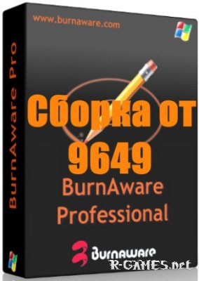 BurnAware Professional 8.2 (ENG/RUS) DC 15.06.2015 RePack & Portable by 9649