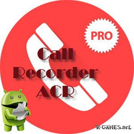 Call Recorder - ACR Pro  20.0