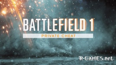Battlefield 1 Private Cheat 1.07